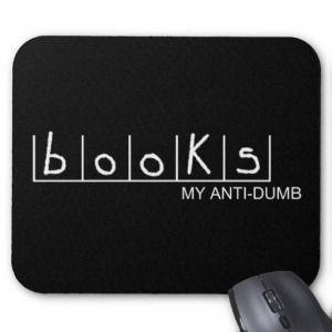 books_my_anti_dumb_mousepad-r6ecbc3dc9b4b415cacd24f9791148593_x74vi_8byvr_512
